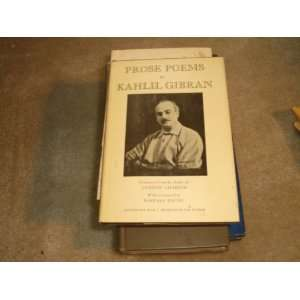 Prose Poems W Dust Jacket: kahlil gibran: Books