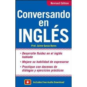 Conversando en ingles, Third Edition [Paperback]: Jaime