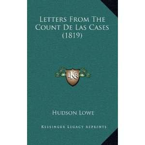 Letters From The Count De Las Cases (1819) (French Edition