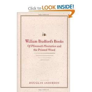 William Bradfords Books Of Plimmoth Plantation