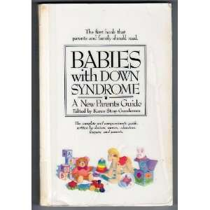 Babies With Down Syndrome: a New Parents Guide: Books