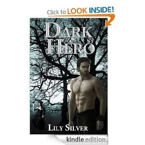 Dark Hero (Reluctant Heroes): Lily Silver:  Kindle Store