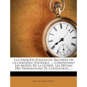 La Conquête Dalger Ou Relation De La Campagne Dafrique