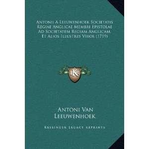 1719) (Latin Edition) (9781169365735): Antoni Van Leeuwenhoek: Books