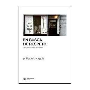 EN BUSCA DE RESPETO (Spanish Edition) (9789876291293