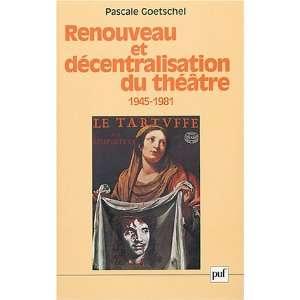 Renouveau et décentralisation du théâtre (1945