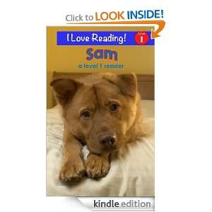 Sam (An I Love Reading Level 1 Reader): Cindy Bracken:
