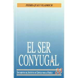 Conyugal (9788432133763) PEDRO JUAN VILADRICH, EDICIONES RIALP Books