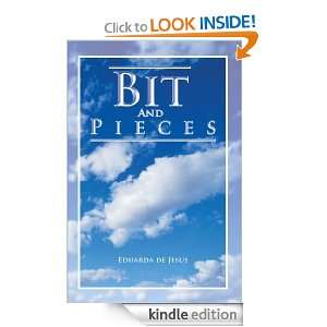 Bit And Pieces Eduarda de Jesus  Kindle Store