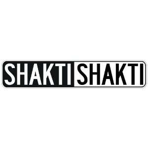 NEGATIVE SHAKTI  STREET SIGN