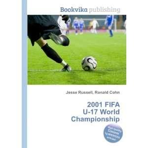 2001 FIFA U 17 World Championship: Ronald Cohn Jesse