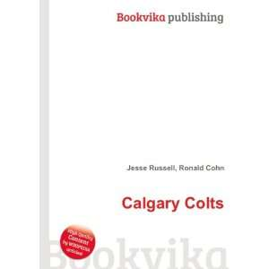 Calgary Colts Ronald Cohn Jesse Russell Books