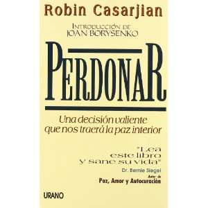Perdonar (Spanish Edition) (9788479530655): Robin