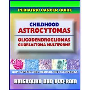 Glioblastoma Multiforme (Ringbound Book and DVD ROM) (9781422054307