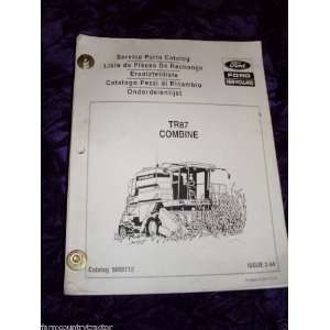 New Holland TR87 Combine OEM Parts Manual: New Holland: Books