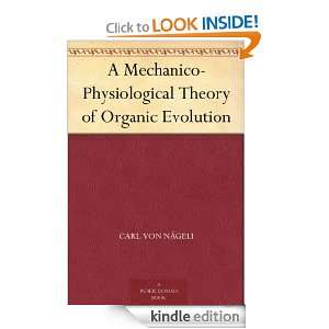 of Organic Evolution: Carl Von Nägeli:  Kindle Store