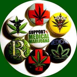 MEDICAL MARIJUANA weed chronic MMJ badge ~7 Button LOT~ herb pot leaf