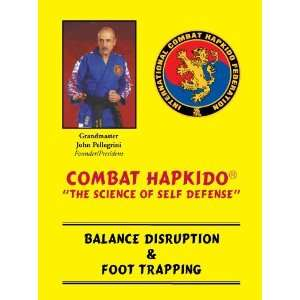 Combat Hapkido Balance Disruption / Foot Trapping DVD