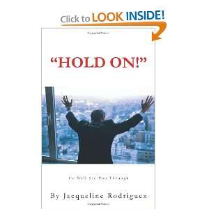 He Will See You Through (9781467869751) Jacqueline Rodriguez Books