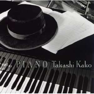 Piano: Takashi Kako: Music