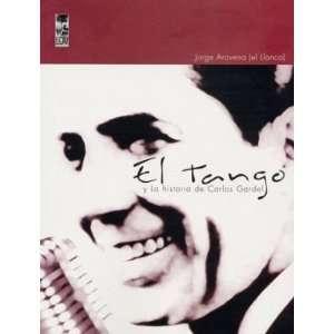 Carlos Gardel (Spanish Edition) (9789562825542): Jorge Aravena: Books