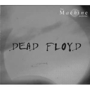Dead Floyd 2CD Live In New York 7/26/03: The Machine