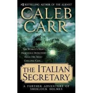 The Italian Secretary [Mass Market Paperback] Caleb Carr Books