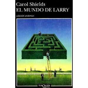 El Mundo De Larry (Spanish Edition) (9788483100844) Carol