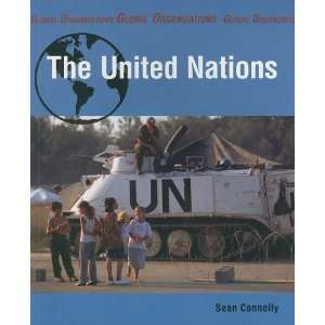 The United Nations (Global Organizations) (9781897563380
