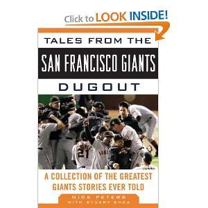 Tales from the San Francisco Giants Dugout A Collection