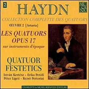 Haydn String Quartets Op. 17 Franz Joseph Haydn, Festetics Quartet