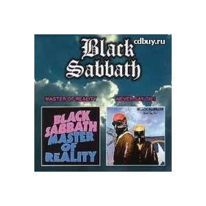 Master Of Reality / Never Say Die Black Sabbath Music