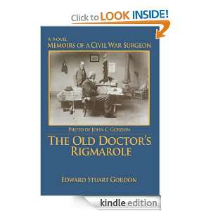 The Old Doctors Rigmarole Memoirs of a Civil War Surgeon Marianne