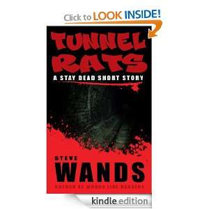 Tunnel Rats (Stay Dead) Steve Wands  Kindle Store