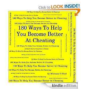 180 Ways To Help You Become Better At Cheating: Whitnuar Ford: