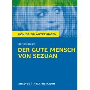 Der gute Mensch von Sezuan. Textanalyse und Interpretation