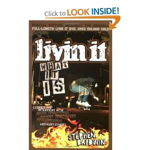 Livin It: What It Is [With DVD] (9780805443509): Stephen