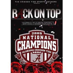 Back On Top 2009 National Champions Alabama Crimson Tide