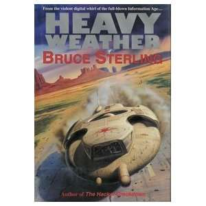 Heavy Weather   Signed First UK Edition Bruce Sterling Books