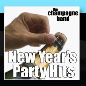 New Years Party Hits The Champagne Band Music