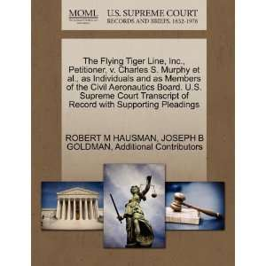 The Flying Tiger Line, Inc., Petitioner, v. Charles S