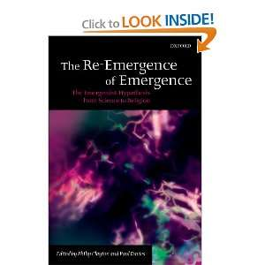 The Re Emergence of Emergence: The Emergentist Hypothesis