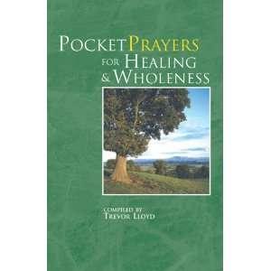 Pocket Prayers for Healing & Wholeness (9780715140208