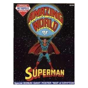 Amazing World of Superman Official Metropolis Edn Sol, Ed