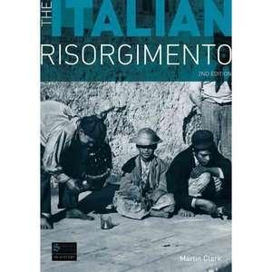 The Italian Risorgimento, Clark, Martin History