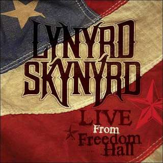 Live From Freedom Hall (CD/DVD), Lynyrd Skynyrd Rock