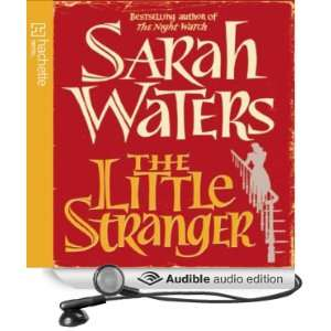 The Little Stranger (Audible Audio Edition) Sarah Waters
