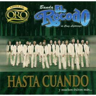 De Oro Hasta Cuanda Y Muchos Exitos Mas, La Banda el Recodo Latin