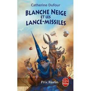 Blanche Neige Et Les Lance Missiles (Ldp Fantasy) (French