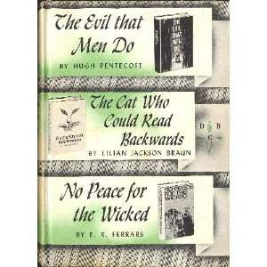 the evil that men do & the cat who could read backwards